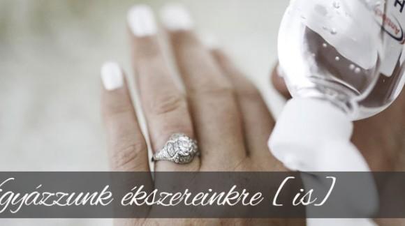 Így óvd meg gyűrűd szépségét!